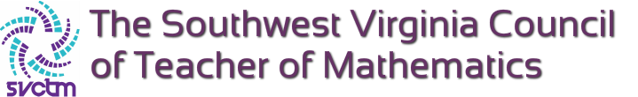 The Southwest VA Council of Teachers of Mathematics